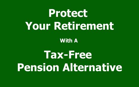 Retirement Strategies: The Tax-Free Pension Alternative