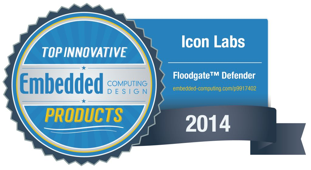 Icon Labs' Floodgate Defender named the 2014 Most Innovative Software Product.