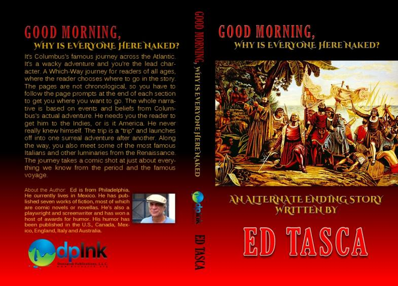 Good Morning, Why is Everyone Here Naked? by Mr. Ed Tasca