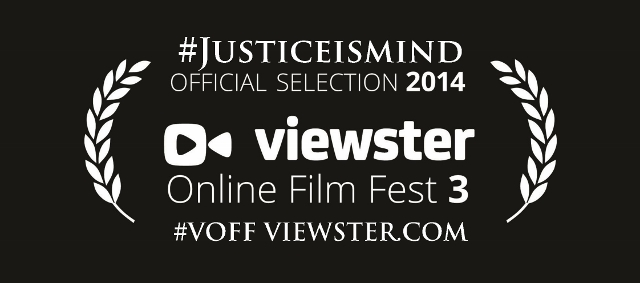 Justice Is Mind Official Selection Viewster Online Film Festival