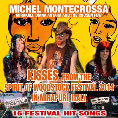 Audio-CD 'Kisses from the Spirit of Woodstock Festival 2014 In Mirapuri, Italy'