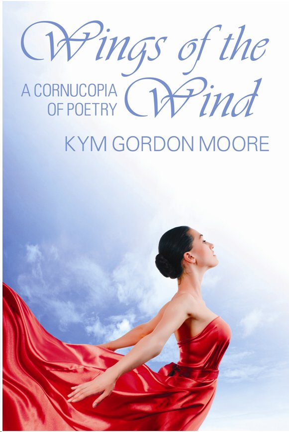 An eclectic collection of poems by North Carolina Poet, Kym Gordon Moore