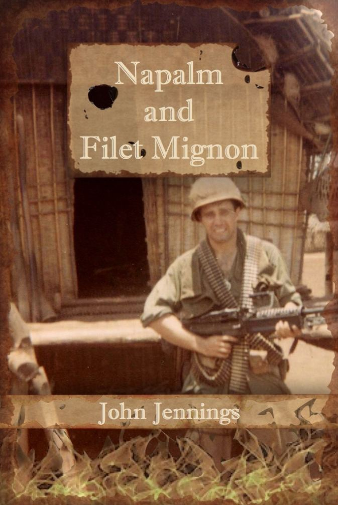 Napalm and Filet Mignon