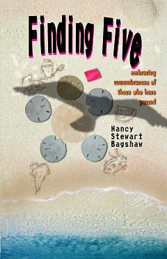 FINDING FIVE  by Nancy Stewart Bagshaw