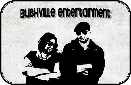 Bushville Entertainment
