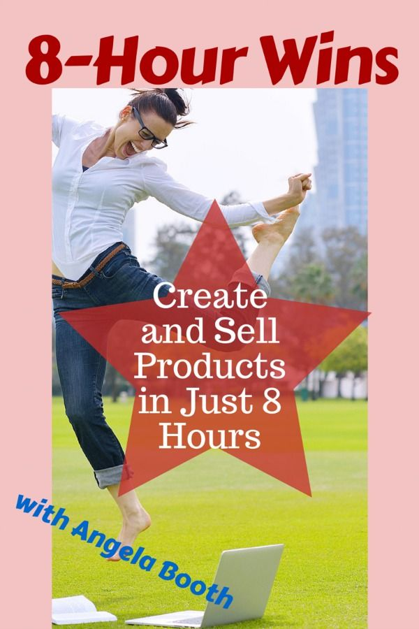 8-Hour Wins: Create and Sell Products in Just 8 Hours