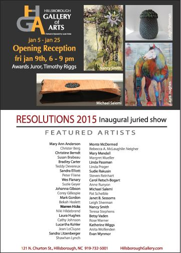 Resolutions 2015, January 5-25 at the Hillsborough Gallery of Arts