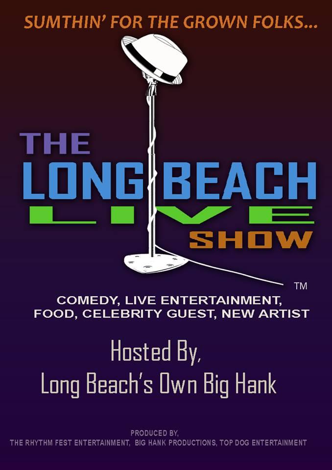 The Long Beach Live Show