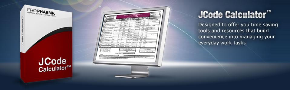 JCode Calculator™ (Standardized Crosswalk Tool) Unit Pricing Based on HCPCS