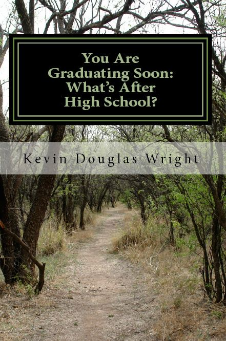 You Are Graduating Soon: What's After High School