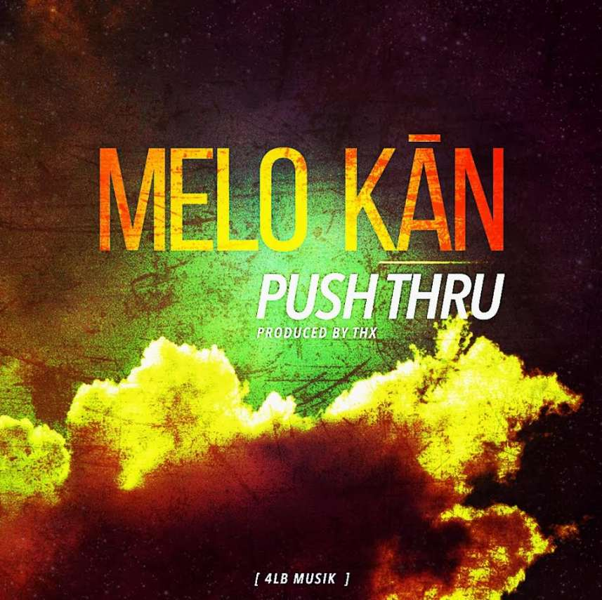 melo releases stunning video latest single push echoing soundz prlog