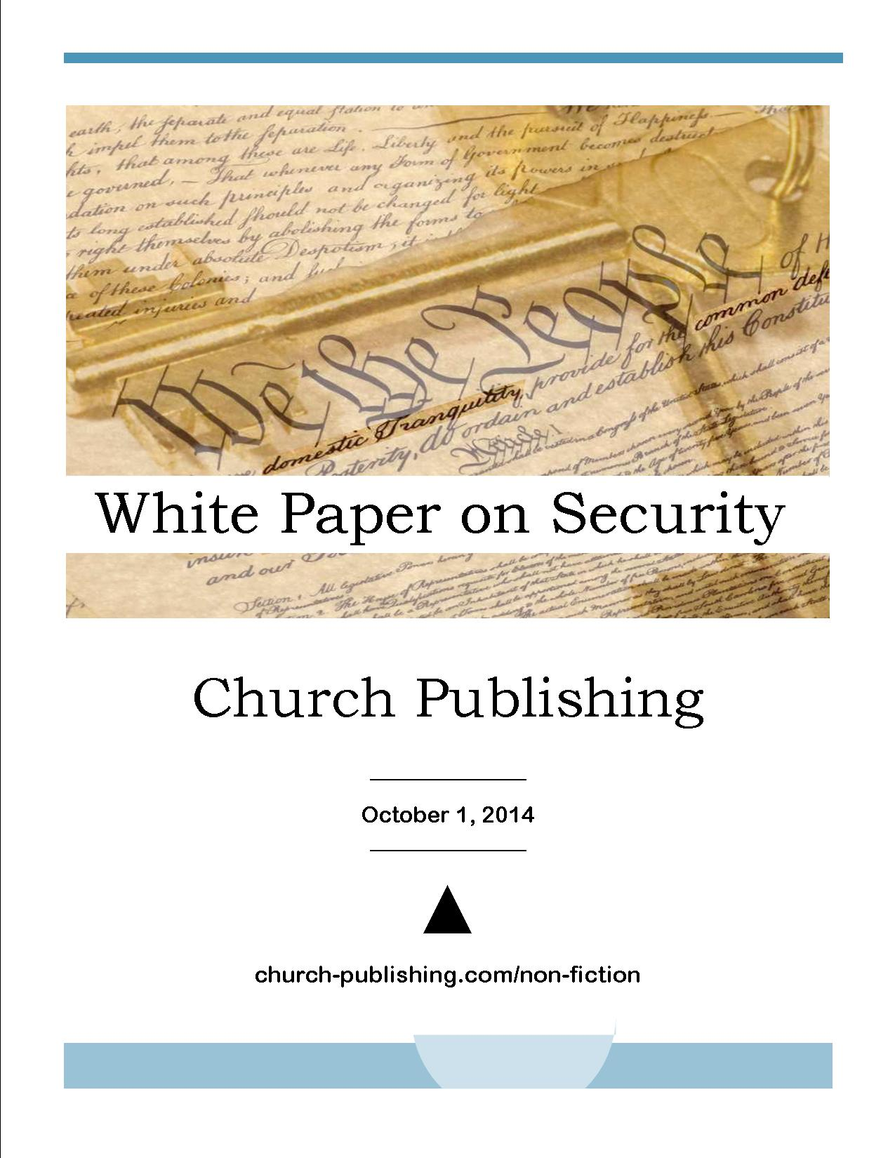 """White Paper on Security published by ▲Church 10/14 answers """"What is Security?"""""""