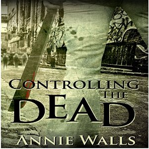 """""""Controlling The Dead"""" by Annie Walls"""