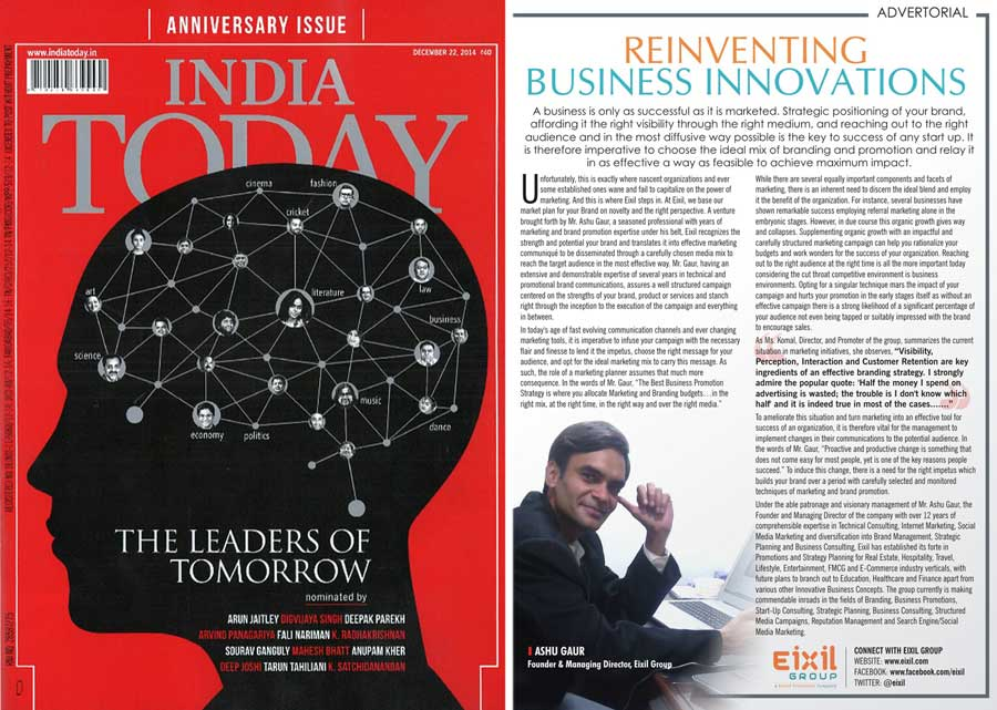 Eixil Group - Advertorial, India Today (December 2014: Anniversary Issues)