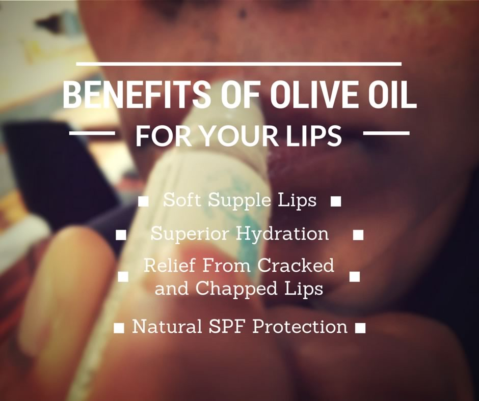 The Benefits Of Olive Oil For The Lips Umbria Olii
