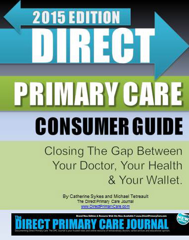 Direct Primary Care Journal releases 2015 Edition of DPC ...