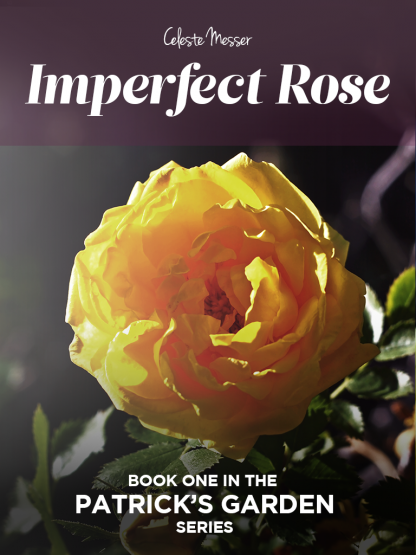 Imperfect Rose by Celeste Messer