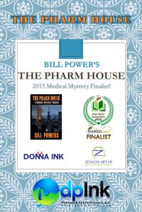 "Bill Power's, ""The Pharm House"" a Medical Mystery Finalist"