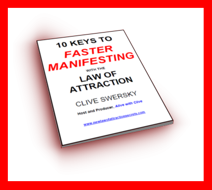 10 Keys to Faster Manifesting with the Law of Attraction