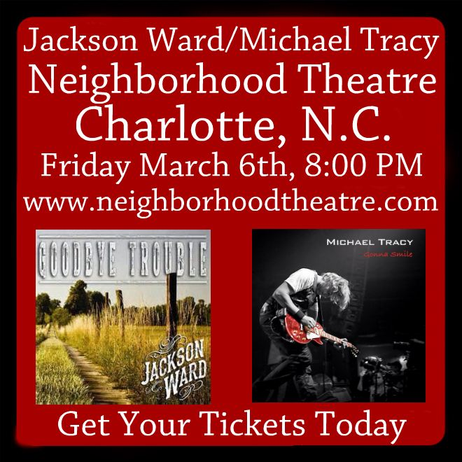 Jackson Ward and Michael Tracy at The Neighborhood Theatre March 6th, 2015