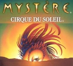 Cirque du Soleil Mystère