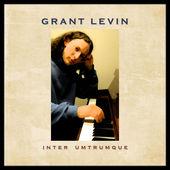 Grant Levin CD Inter Umtrumque