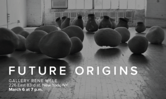 FUTURE ORIGINS - Reception March 6, 6pm