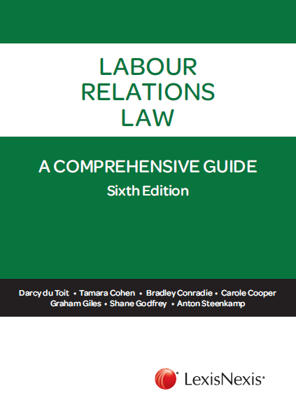 Front cover of Labour Relations Law - A Comprehensive Guide 6th Edition