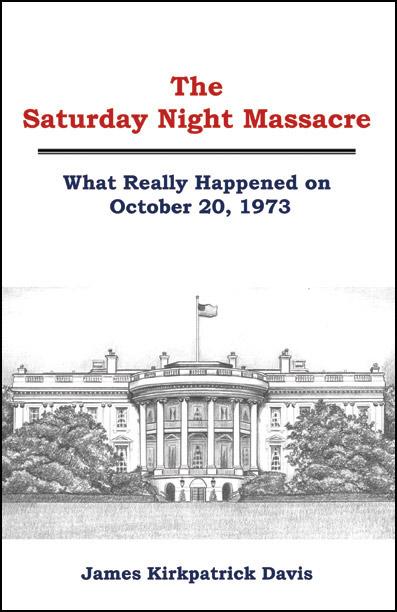 The Saturday Night Massacre Book Cover