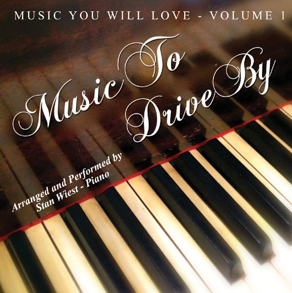 MUSIC TO DRIVE BY - STAN WIEST PIANO CD