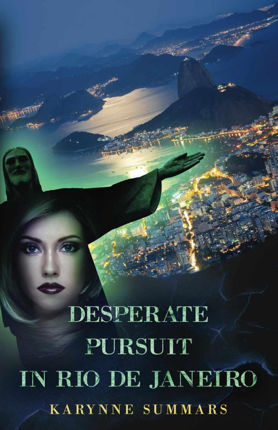 Desperate Pursuit in Rio
