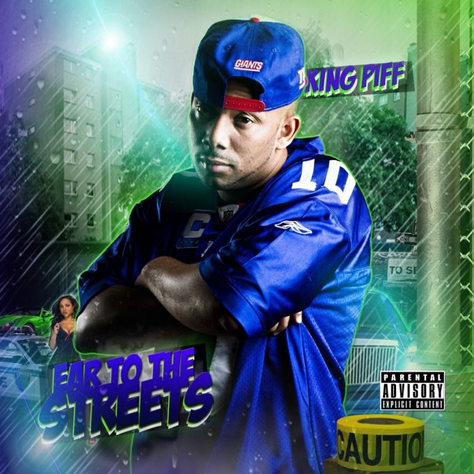 """King Piff -  """"Ear To The Streets"""""""