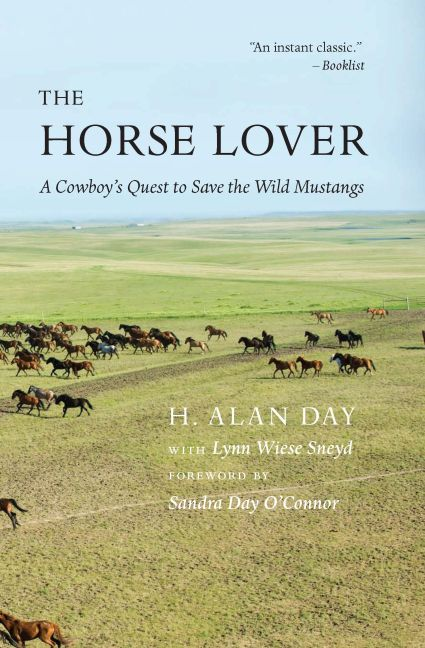 The Horse Lover by H. Alan Day, foreword by Sandra Day O'Connor
