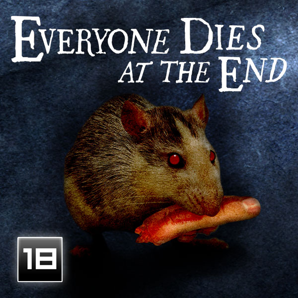 Everyone Dies at the End by by Riley Amos Westbrook and Sara Lynn Westbrook