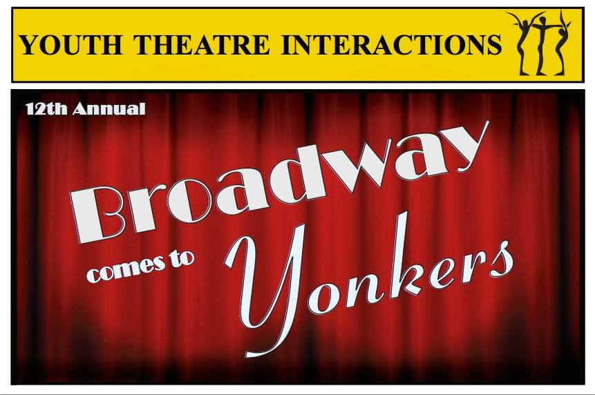 Broadway Comes to Yonkers - 12th Anniversary Show