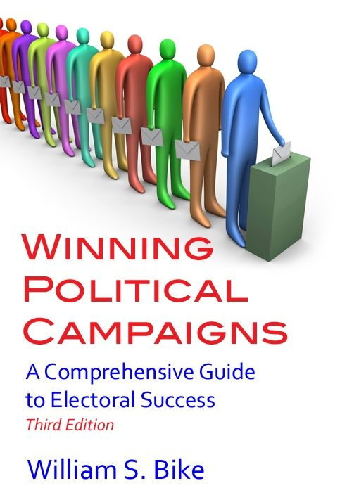 Winning Political Campaigns, by William S. Bike.