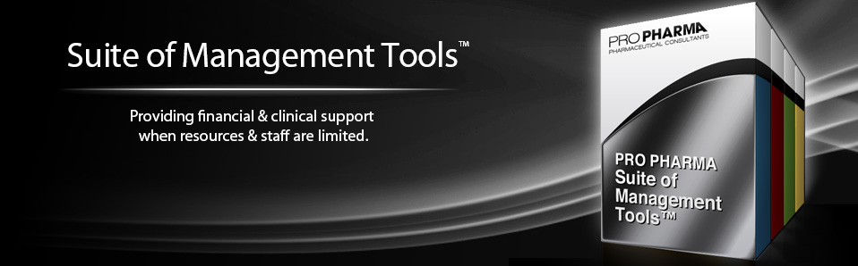 Pro Pharma's Suite of Management  Tools™