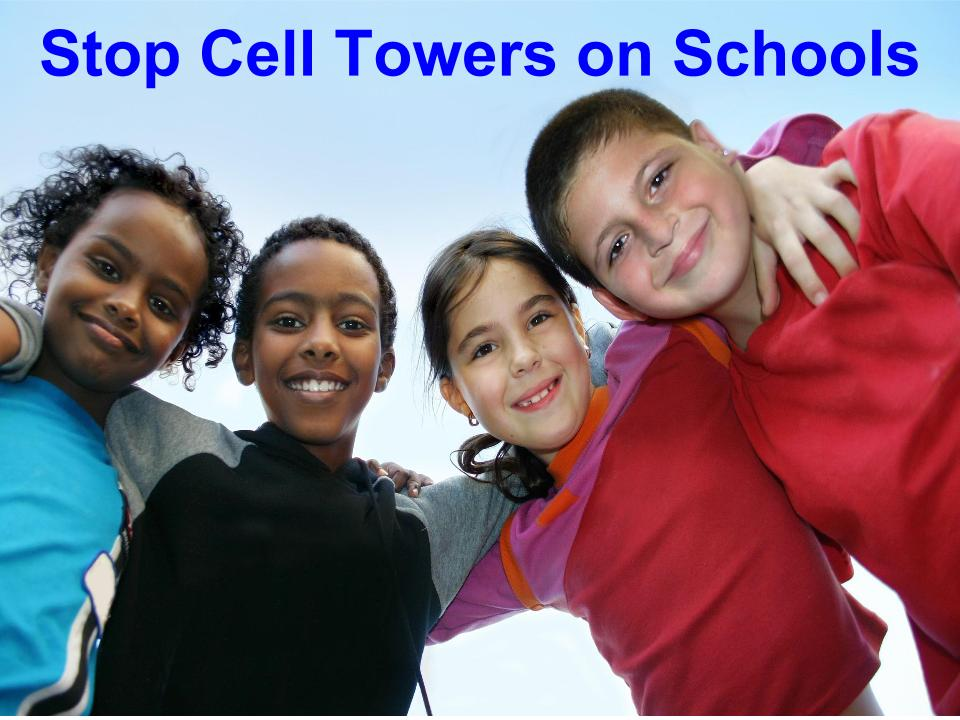 Stop School Cell Towers