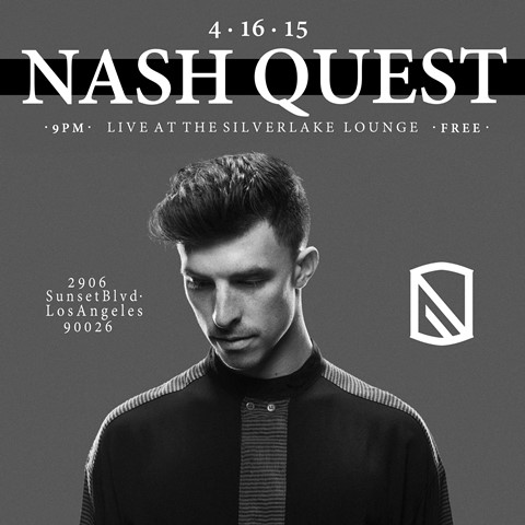 Nash Quest Live at Silverlake Lounge