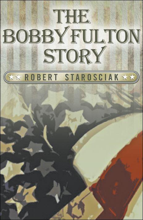 The Bobby Fulton Story