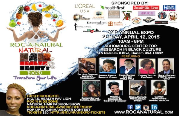Roc-A-Natural Hair, Health & Beauty Expo April 12th, Schomburg, Harlem NYC