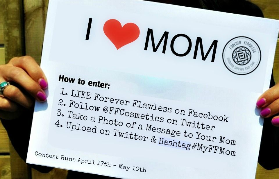 Forever Flawless Mother's Day Contest