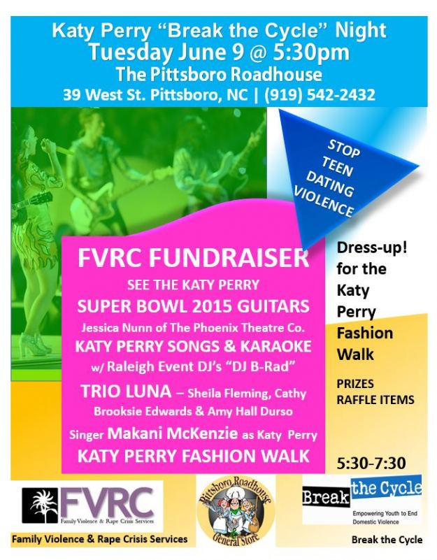 "Tues. June 9 Katy Perry Themed ""Break the Cycle"" Night - Pittsboro Roadhouse"