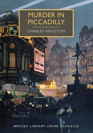 Murder in Piccadilly: A British Library Crime Classic