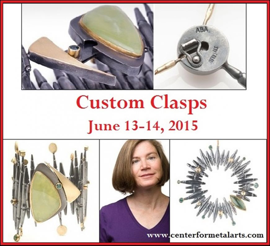 Visiting Artist Alison Antelman Teaches Custom Clasp, Center for Metal Arts