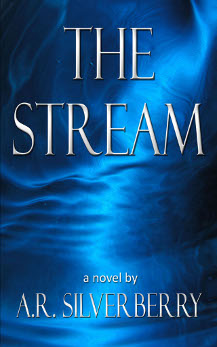 The Stream by AR Silverberry