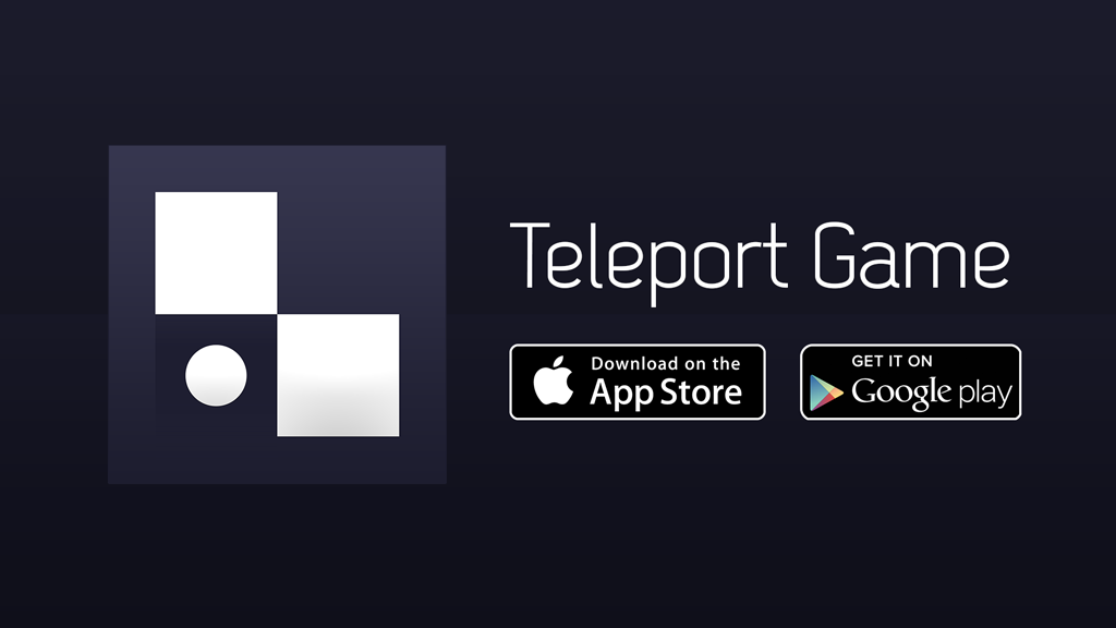 Teleport Game - Available for Android, iPhone, iPad and iPod touch
