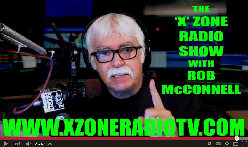 The 'X' Zone Radio Show with Rob McConnell