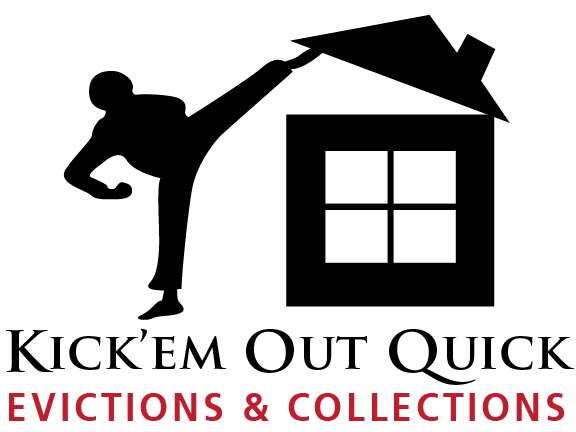 Kick'em Out Quick® Evictions & Collections