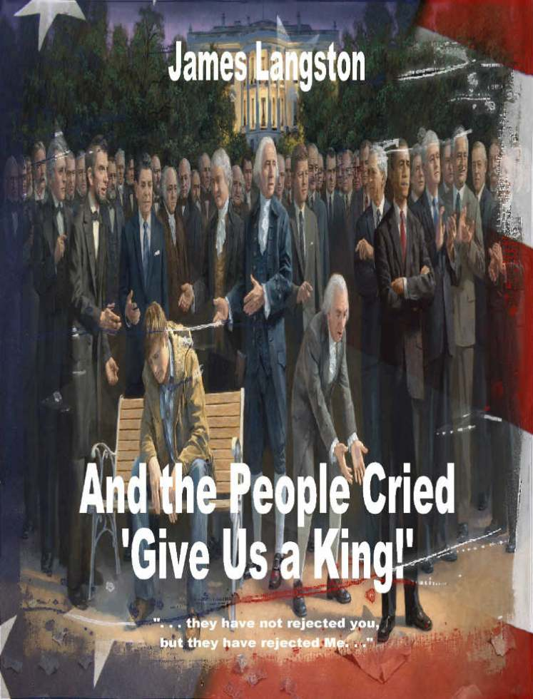 And the People Cried Give us a King_PRLog